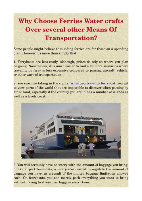 Why Choose Ferries Water crafts Over several other Means Of Tran