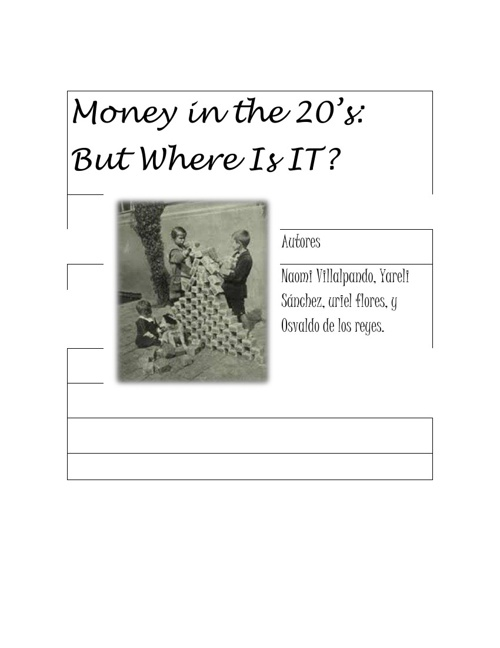 money in the 20s: but where is it