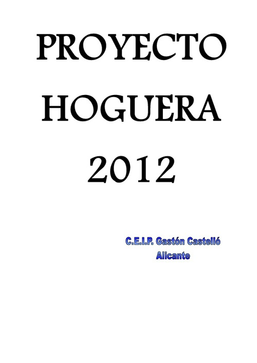 PROYECTO DE LA HOGUERA 2010 11