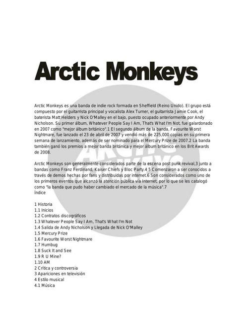 Arctic Monkeys es una banda de indie rock formada en Sheffield