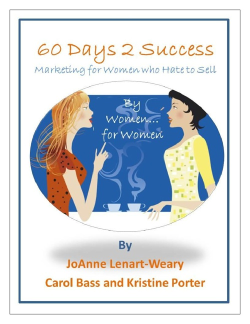 The 60 Day Guide to Success and Workbook