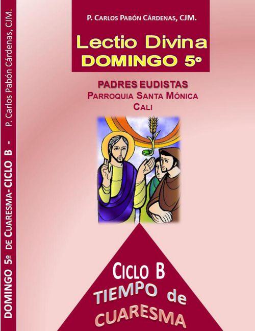 DOMINGO 5º DE CUARESMA CICLO B