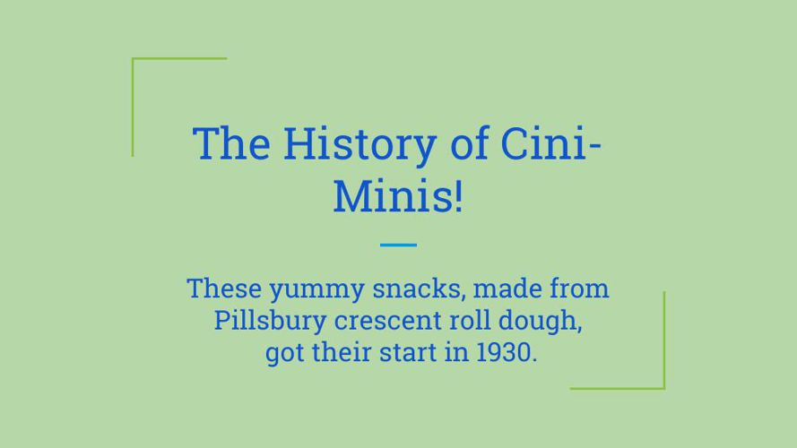 Cinni-minis are the best snack!