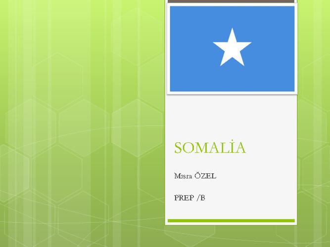 SOMALİA - MISRA ÖZEL