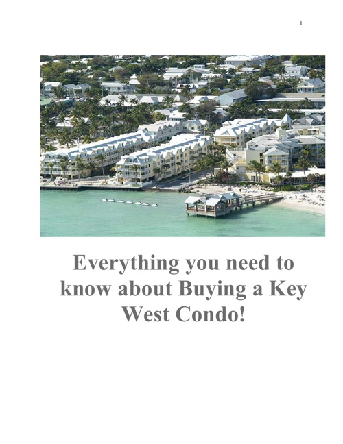 Everything you need to know about buying a Condo in Key West