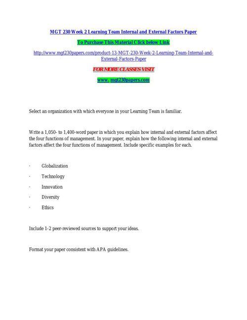 MGT 230 Week 2 Learning Team Internal and External Factors Paper