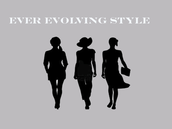 Ever Evolving Style
