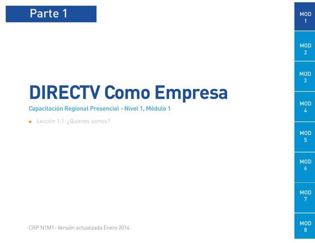 Módulo 1- DIRECTV Como Empresa Capacitación Regional Presencial