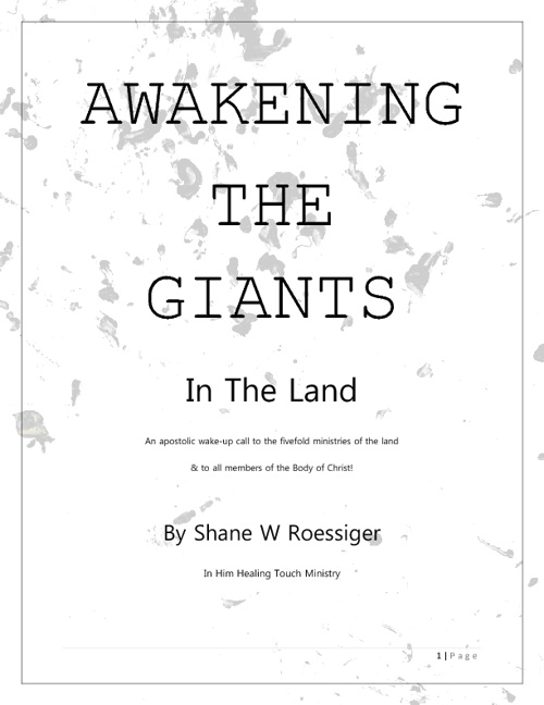 Awakening the Giants in the Land, By Shane W Roessiger