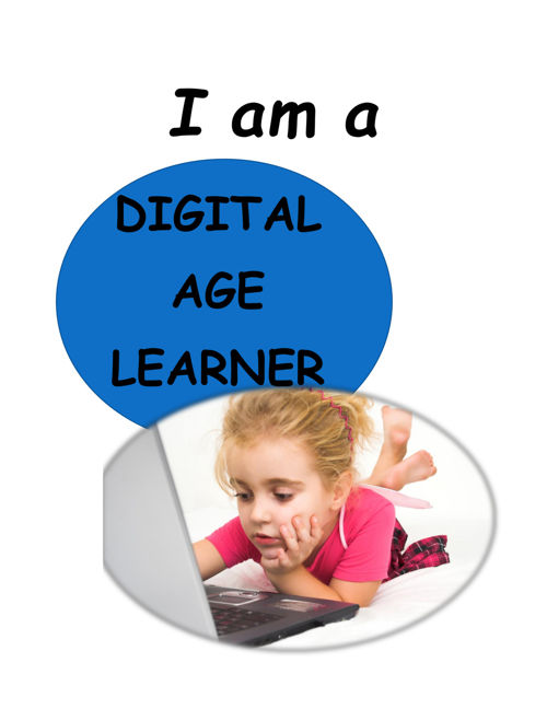 I am a Digital Age Learner