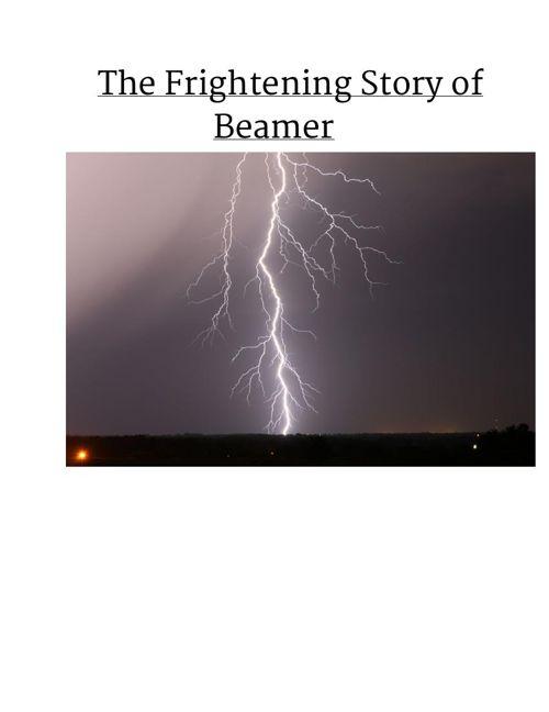 The Frightening Story of Beamer