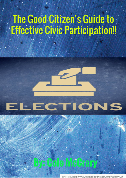 The Good Citizens Guide to Effective Civic Participation Cole M