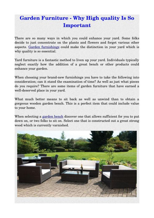 Garden Furniture - Why High quality Is So Important