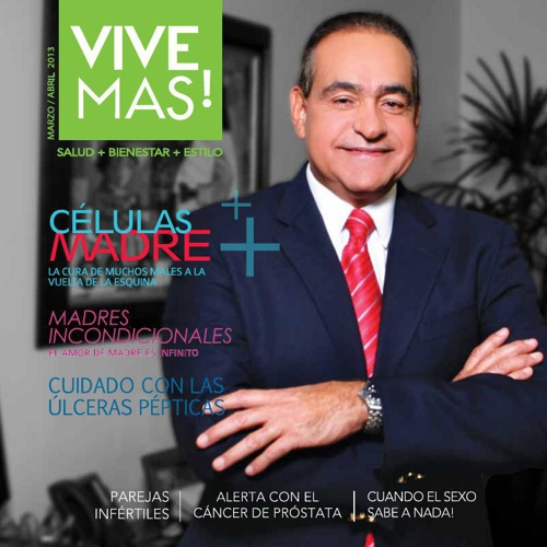 Revista Vive Mas Marzo Abril 2013 Edicion Madres