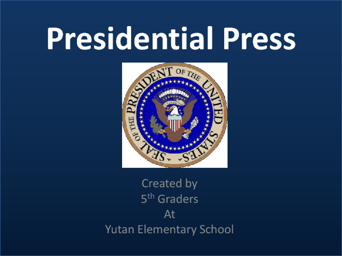 Presidential Press Newspaper