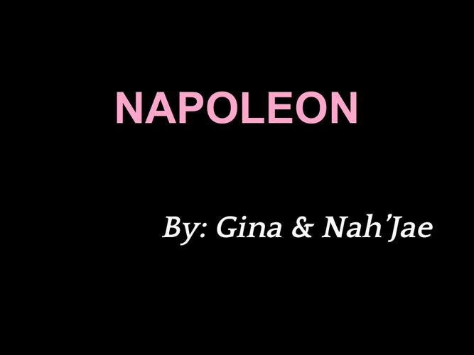 Napoleon Gina and Nah'Jae