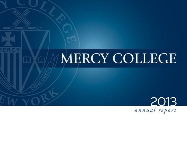 Mercy College - Year in review 2012-2013