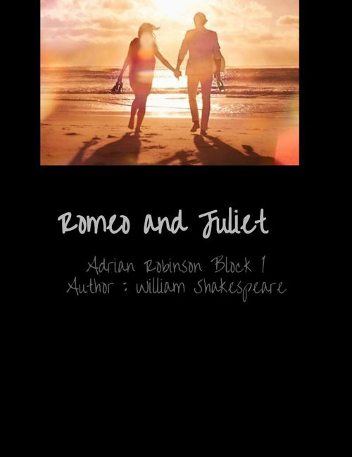 Romeo and Juliet Digital Scrapbook - Adrian Robinson (1)