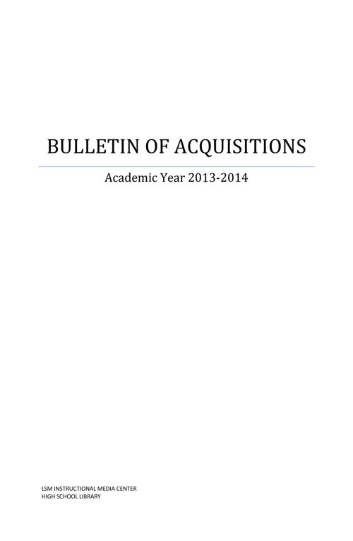 HS Library Bulletin of Acquisition 2013-2014