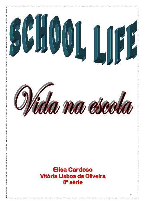 School Life - Vida na Escola
