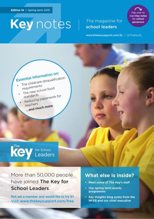 Key notes | The magazine for school leaders | 14