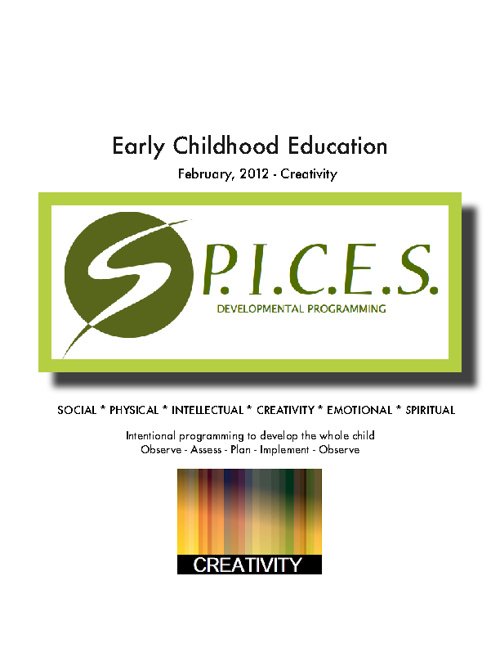 "Creativity: ""S.P.I.C.E.S."" Developmental Programming"