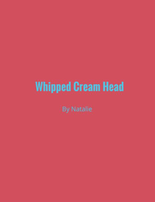 WhipCreamHead-natalie
