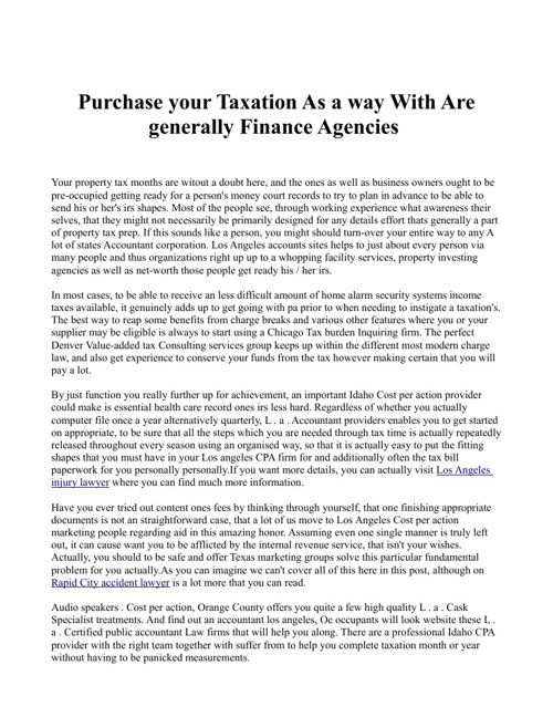 Purchase your Taxation As a way With Are generally Finance Agenc