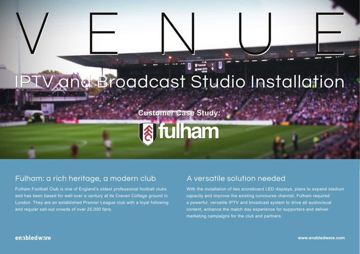 Enabledware's Venue at Fulham FC (Case Study)