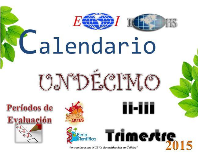 Calendario Escolar II y III Trimestre  2015 UNDÉCIMO
