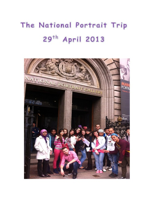 16-18 L1 Trip to the National Portrait Gallery April 2013