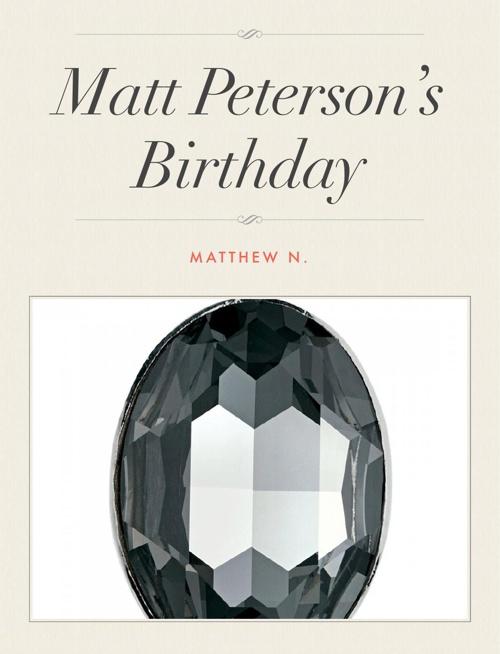 Matt Peterson's Birthday