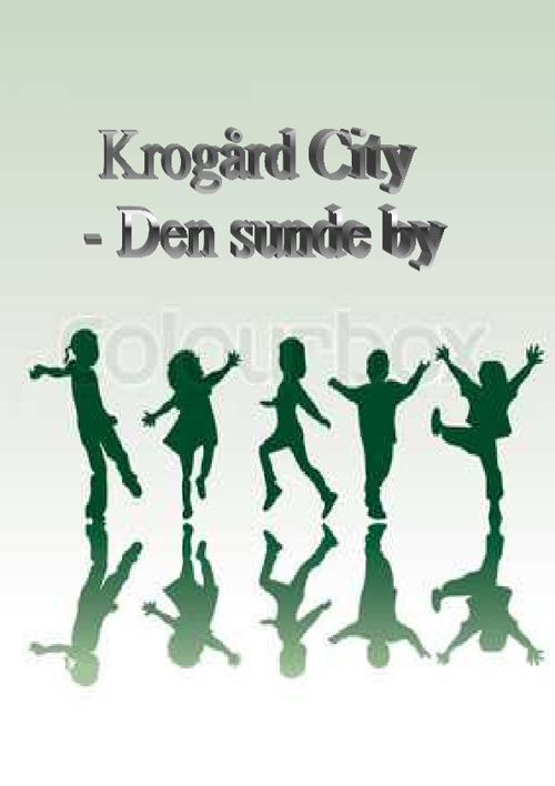 Copy (2) of Copy of Copy of Krogård City - Den sunde by