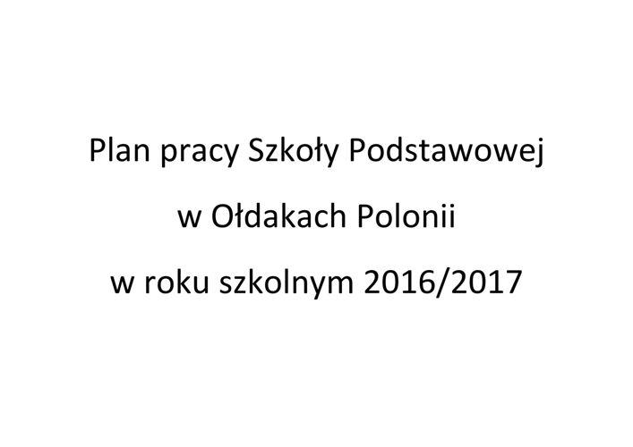 Plan pracy Szkoły Podstawowej w Ołdakach Polonii