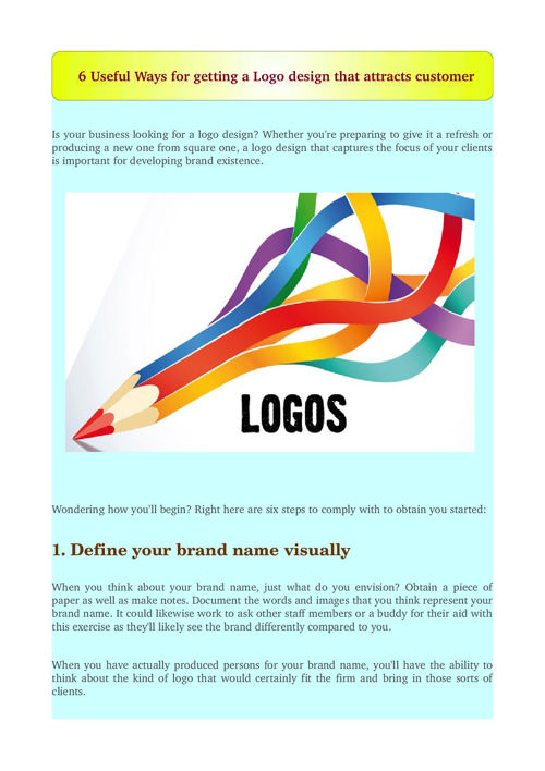 6 Useful Ways for getting a Logo design that attracts customer