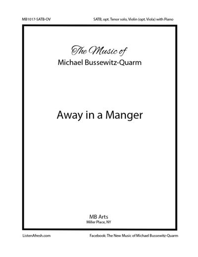Away in a Manger (Bussewitz-Quarm) SATB with violin or viola