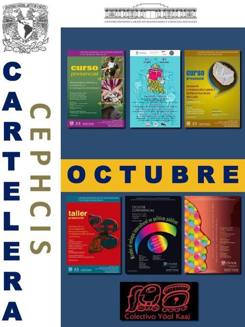 Cartelera CEPHCIS-UNAM, octubre (2ª quincena).