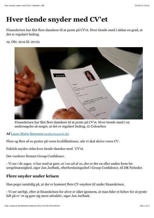 Hver tiende snyder med CV'et | Nyheder | DR