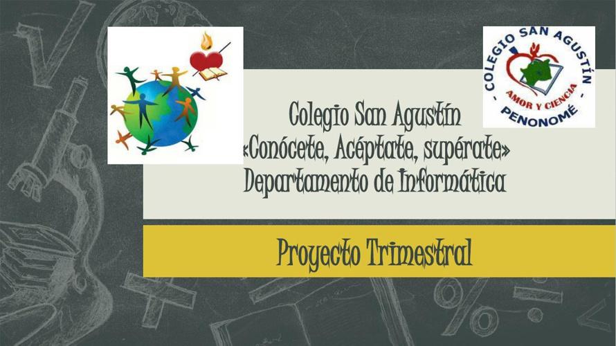 Proyecto Trimestral Informatica