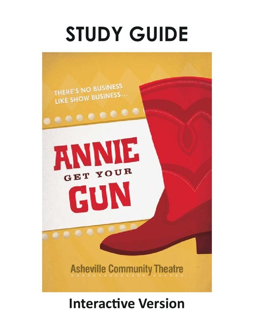 Annie Get Your Gun Study Guide