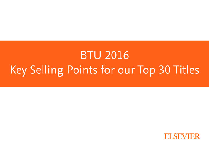 BTU 2016 Key Selling Points for our Top 30 TItles