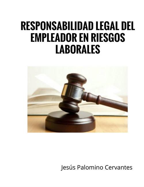 Unidad 4- Parte 2- Responsabilidad Legal del Empleador en Riesgo