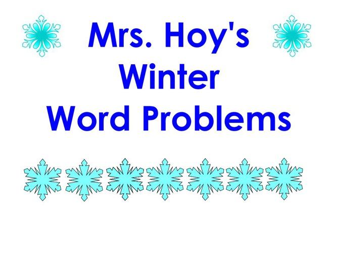 Mrs. Hoy's Winter Word Problems