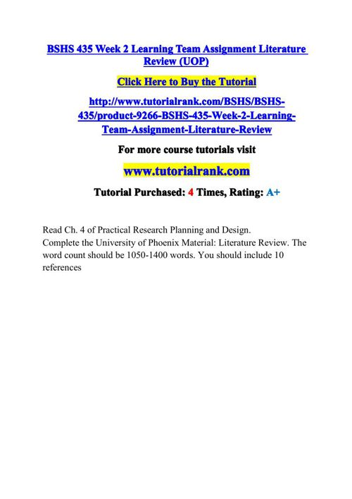BSHS 435 Week 2 Learning Team Assignment Literature Review (UOP)
