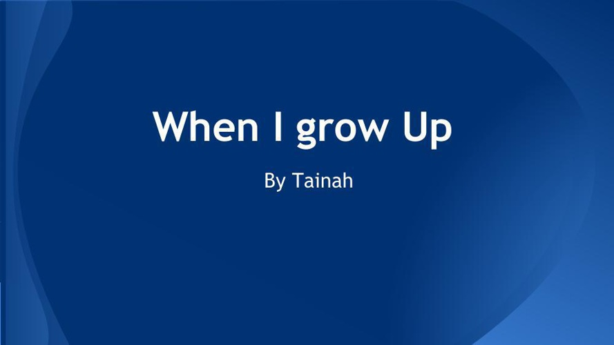 When I grow up (1)