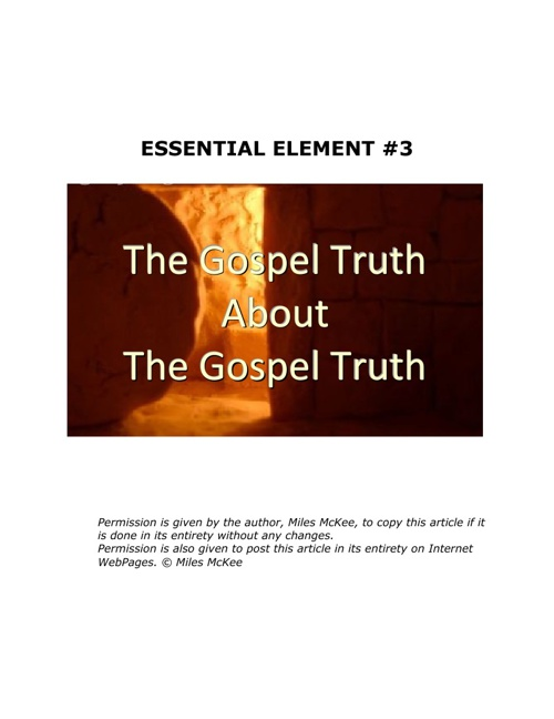 The Gospel Truth: Essential Element #3