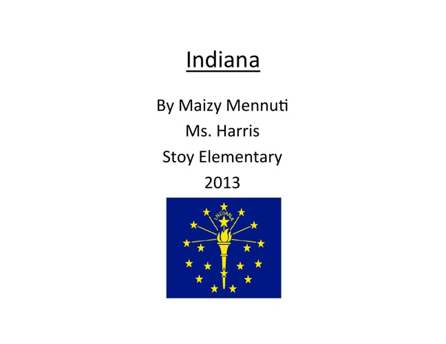 Indiana By Maizy