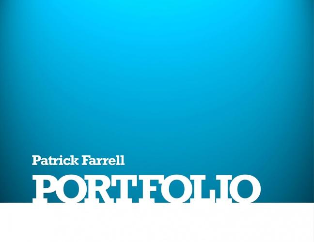Patrick Farrell Career Portfolio