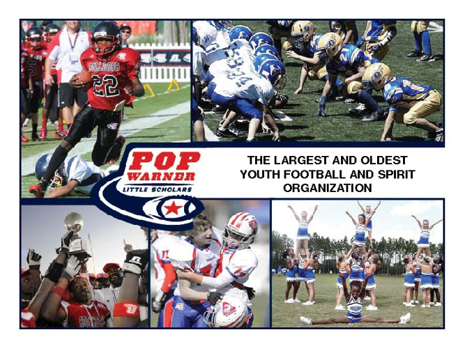 WHY CHOOSE POP WARNER? Here are the facts...