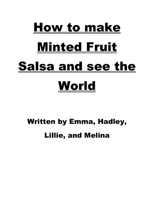 How to Make Minted Fruit Salsa and See the World